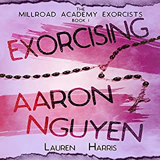 Exorcising Aaron Nguyen audiobook cover art