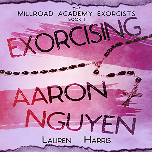 Exorcising Aaron Nguyen cover art