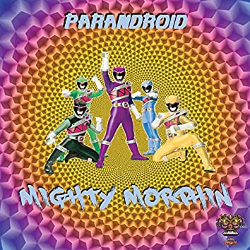 Parandroid - Mighty Morphin