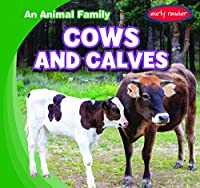 Cows and Calves (An Animal Family)