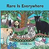 Rare Is Everywhere