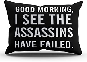 WULIHUA Pillow Covers Good Morning I See The Assassins Have Failed Sofa Modern Pillow Case Decorative Throw Pillow Cases One Side Printed King 20X36 Inches