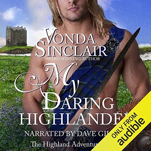 My Daring Highlander: Highland Adventure, Book 4