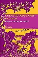 Cuentos populares gitanos/ Popular Gypsy Stories