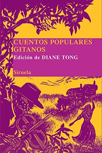 Cuentos populares gitanos: 5 (Las Tres Edades/ Biblioteca de Cuentos Populares)