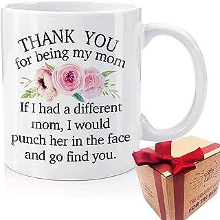 Novelty Mom Mug Gift, Thank You for Being My Mom Coffee Mug, Mommy, Stepmom, Mama, Birthday, Mother's Day Mug for Her (White)