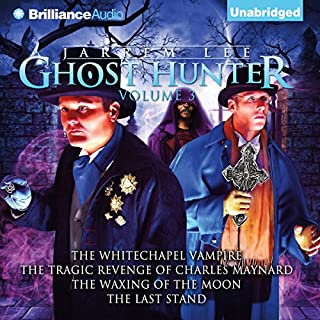 Jarrem Lee: Ghost Hunter     The Whitechapel Vampire, The Tragic Revenge of Charles Maynard, The Waxing of the Moon, The Last Stand              By:                                                                                                                                 Gareth Tilley                               Narrated by:                                                                                                                                 Jerry Robbins,                                                                                        The Colonial Radio Players                      Length: 1 hr and 42 mins     42 ratings     Overall 4.4