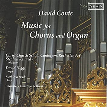 David Conte: Music for Chorus & Organ