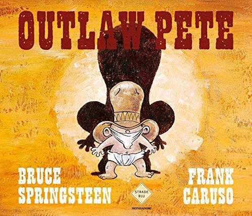 Outlaw Pete (Italian Edition)