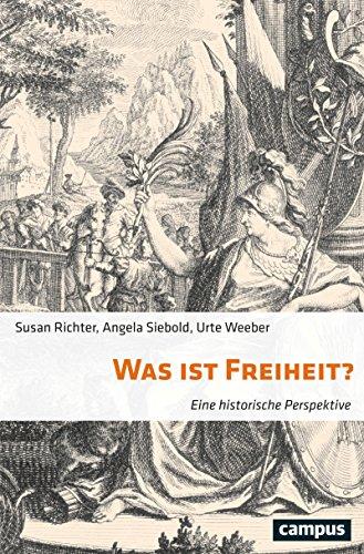 Was ist Freiheit?: Eine historische Perspektive