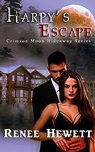Crimson Moon Hideaway: Harpy's Escape