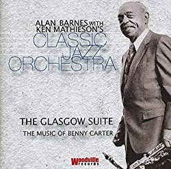 Glasgow Suite: Music of Benny Carter
