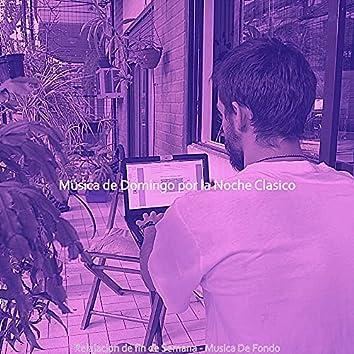 Relajacion de fin de Semana - Musica De Fondo