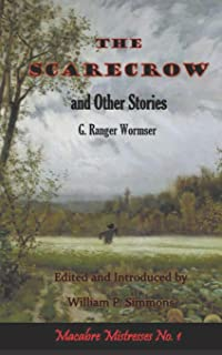 The Scarecrow and Other Stories (Annotated)
