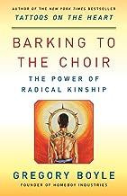 Barking to the Choir: The Power of Radical Kinship PDF
