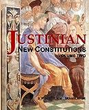 Justinian - New Constitutions - Vol. 2: (Novellae Constitutiones) (Volume 2)