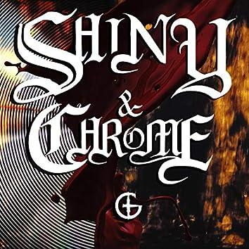 Shiny & Chrome