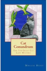 Cat Conundrum (Crazy Cat Lady Mystery Book 7) Kindle Edition