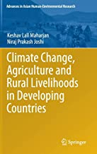 Climate Change, Agriculture and Rural Livelihoods in Developing Countries (Advances in Asian Human-Environmental Research)