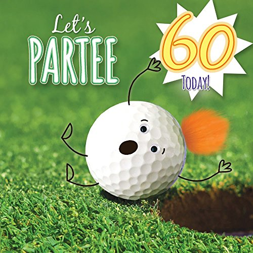"""Fluff und Goggly Eyes Geburtstagskarte zum 60. Geburtstag, englische Sprache: Golf """"Let 's Partee"""""""