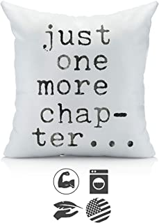 Oh, Susannah Just One More Chapter Throw Pillow Cover - Library Book Lovers Gifts - Bibliophile (1 18x18 inch, Pillowcase) Gifts for Readers Writers Motivational Sign Quotes Birthday Present