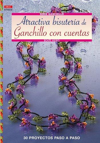 Serie Ganchillo nº 2 - Atractiva  Bisutería de ganchillo con cuentas (Cp Serie Ganchillo (drac))