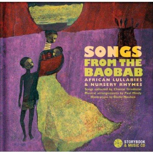 Songs from the Baobab: African Lullabies & Nursery Rhyme