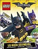 LEGO® Batman la película. La guía esencial (LEGO | DC Superheroes)