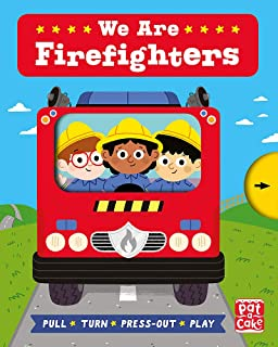 Job Squad: We Are Firefighters: A pull, turn and press-out board book