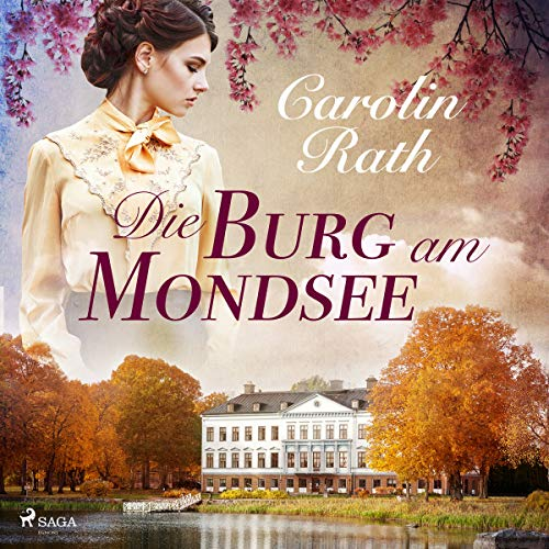 Die Burg am Mondsee audiobook cover art