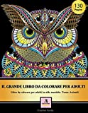 IL GRANDE LIBRO DA COLORARE PER ADULTI: Libro da colorare per adulti in style mandala. Thema: Animali