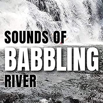 Sounds of Babbling River