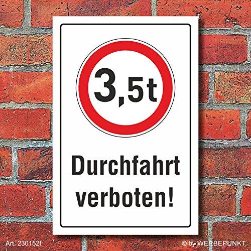Schild Durchfahrt verboten LKW 3,5 t Verbotsschild 3 mm Alu-Verbund 300 x 200 mm