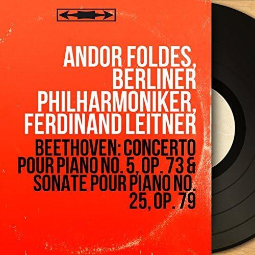 Andor Foldes, Berliner Philharmoniker, Ferdinand Leitner