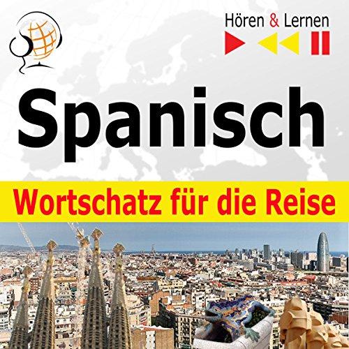 Spanisch Wortschatz für die Reise - 1000 Wichtige Wörter und Redewendungen im Alltag Titelbild