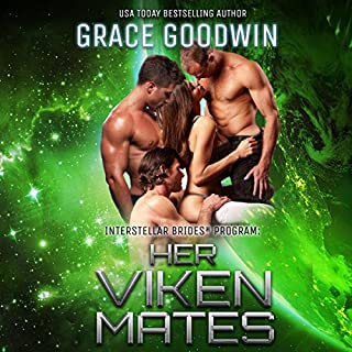 Her Viken Mates     Interstellar Brides, Book 11              Written by:                                                                                                                                 Grace Goodwin                               Narrated by:                                                                                                                                 Audrey Conway,                                                                                        BJ Pottsworth                      Length: 5 hrs and 30 mins     4 ratings     Overall 4.8