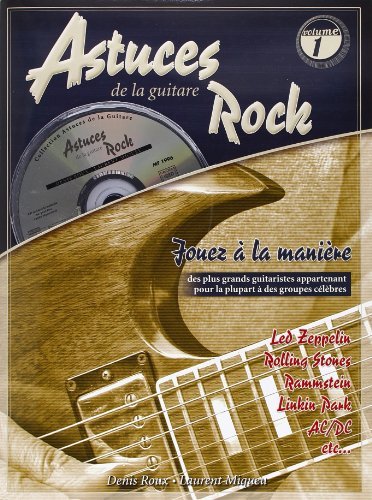 Roux/Miqueu Astuces De La Guitare Rock Guitar Tab Book/Cd French
