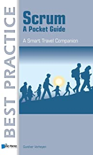 Scrum: A Pocket Guide: A Smart Travel Companion (Best Practice (Van Haren Publishing))