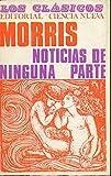 NOTICIAS DE NINGUNA PARTE. Prólogo de Jesús Munárriz Peralta.