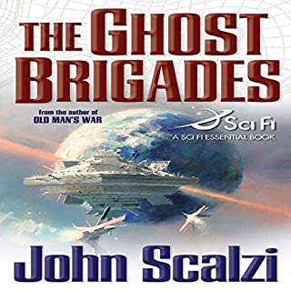 The Ghost Brigades     Old Man's War, Book 2              Written by:                                                                                                                                 John Scalzi                               Narrated by:                                                                                                                                 William Dufris                      Length: 10 hrs and 25 mins     61 ratings     Overall 4.7