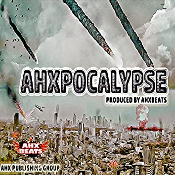 Ahxpocalypse (Ahxtramental)