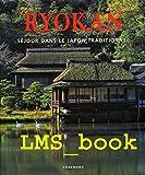 Ryokan - Séjour dans le Japon traditionnel