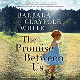 The Promise Between Us                   Written by:                                                                                                                                 Barbara Claypole White                               Narrated by:                                                                                                                                 Justine Eyre                      Length: 10 hrs and 50 mins     1 rating     Overall 4.0