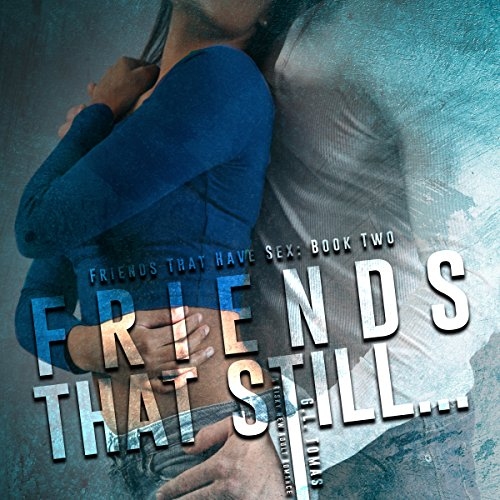 Friends That Still... audiobook cover art