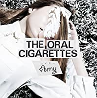 AMY(+DVD)(ltd.) by ORAL CIGARETTES THE (2015-04-22)