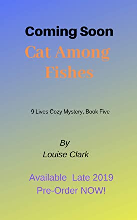 Cat Among Fishes (The 9 Lives Cozy Mystery Series, Book 5) (English Edition)