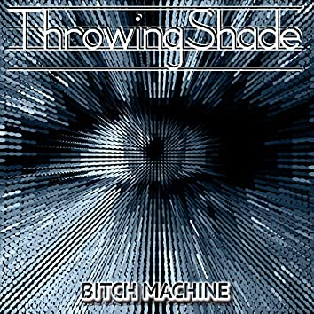 Bitch Machine