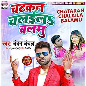 Chatakan Chalaila Balamu
