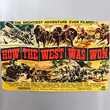 """How the West Was Won Medley: Entr'acte / Cheyennes / Indian Fight / He's Linus' Boy / Climb a Higher Hill / What Was Your Name in the States? / No Goodbye (No. 2) / Finale [From """"How the West Was Won"""" Original Soundtrack]"""