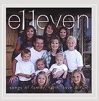 E11even Songs of Family Faith Love & Fun